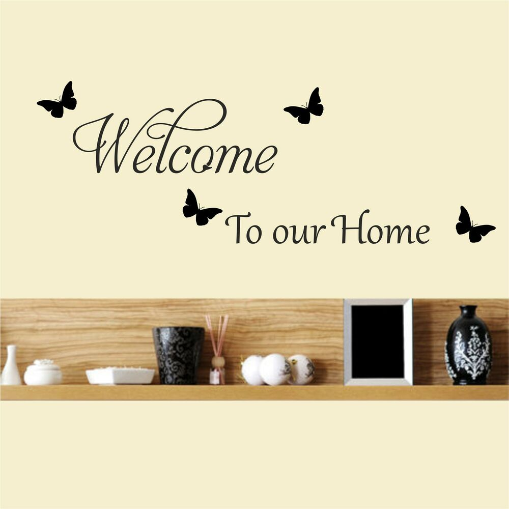 Welcome To Our Home: Welcome To Our Home Wall Sticker Quote Vinyl Wall Art Home