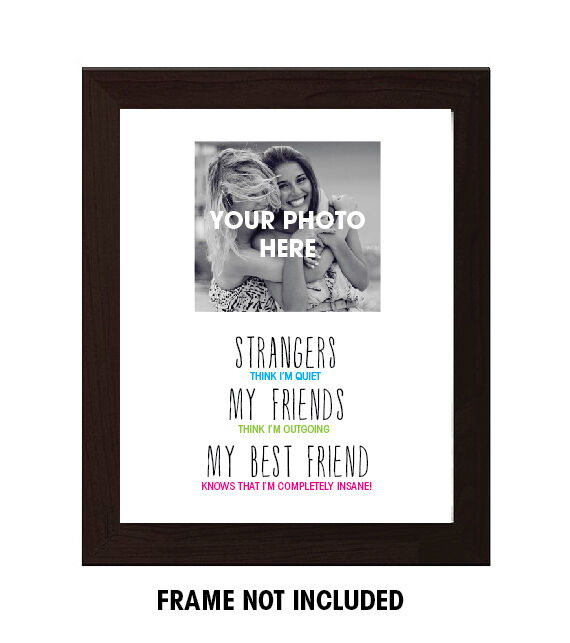 Best Friend Gift Funny Sign Birthday Present Friendship Gift: Best Friend Gift, Birthday, Funny Friend Quote
