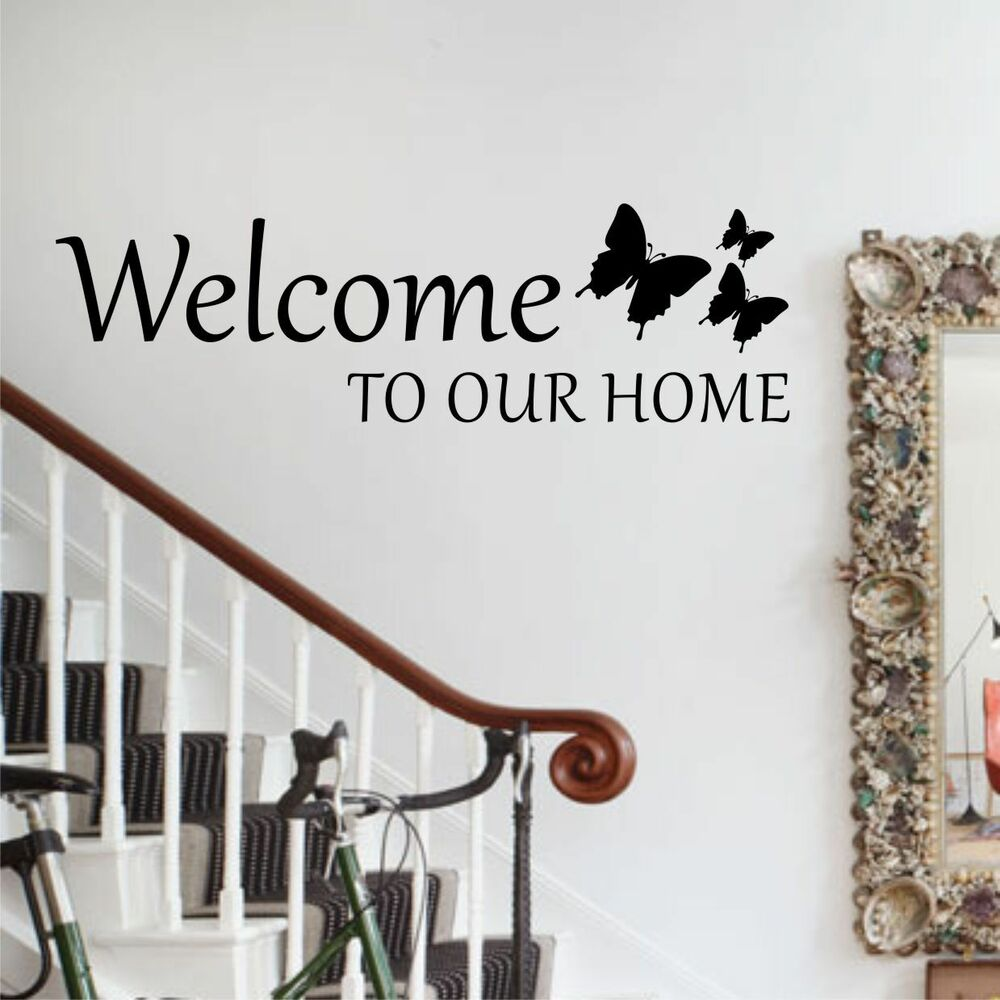 Welcome to our home butterflies wall art sticker vinyl for Our home decor