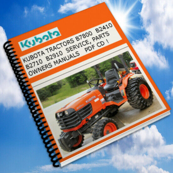 Kubota Tractor B2710 B2910 B7800 Op Operators Owners Parts