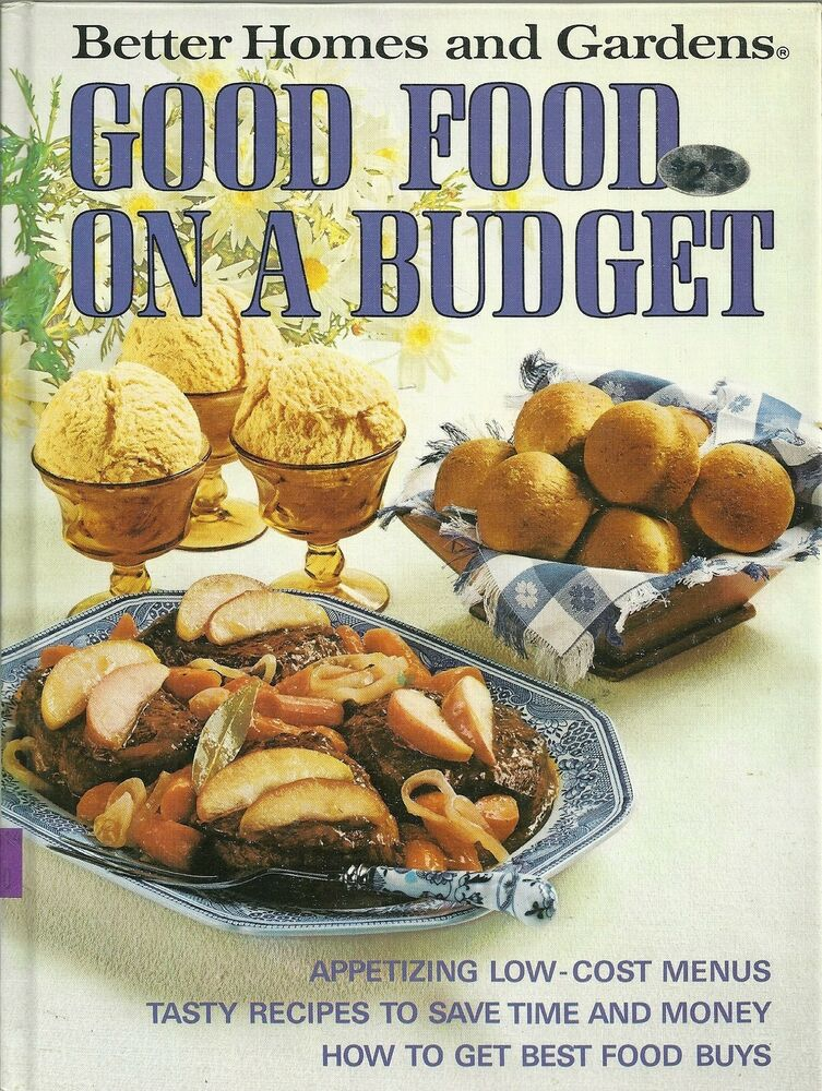 Better Homes And Gardens Good Food On A Budget Hardcover