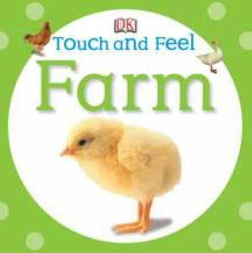 Farm Dk Touch And Feel Board Book Dorling Kindersley