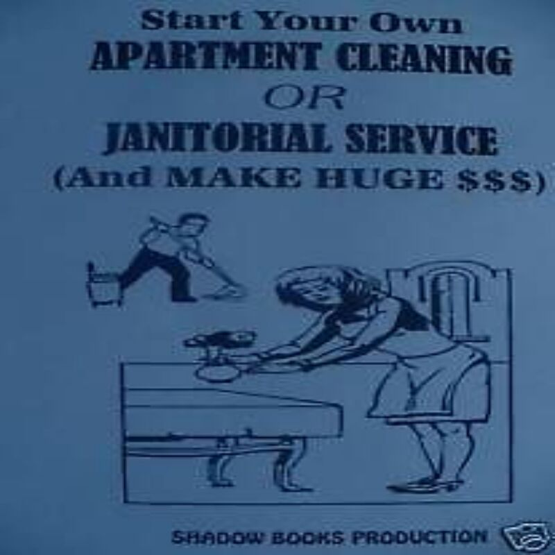 start ur own apartment cleaning janitorial service book ebay