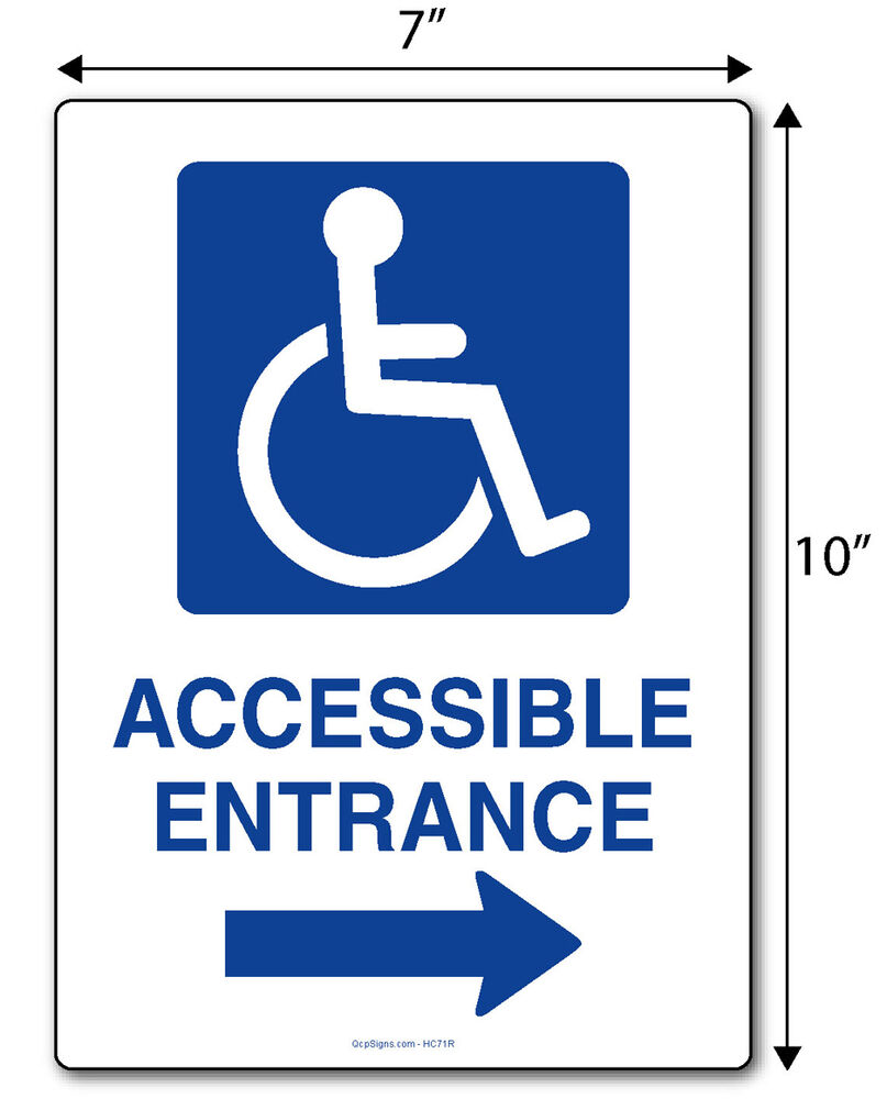 handicap accessible entrance signs with right arrow 7 x 10