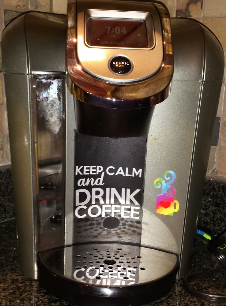 Coffee Maker Coffee Powder : Keurig or other Coffee Maker Decal - Stay Calm and Drink Coffee - customizable! eBay