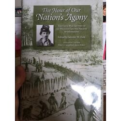The Hour of Our Nation's Agony : The Civil War Letters of Lt. William Cowper Nel