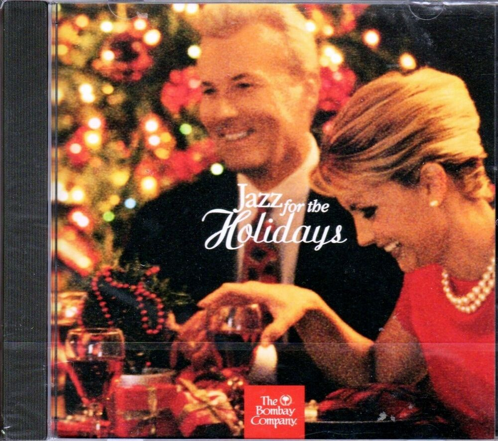 The Bombay Company JAZZ FOR THE HOLIDAYS: SMOOTH CHRISTMAS DINNER PARTY MUSIC CD | eBay