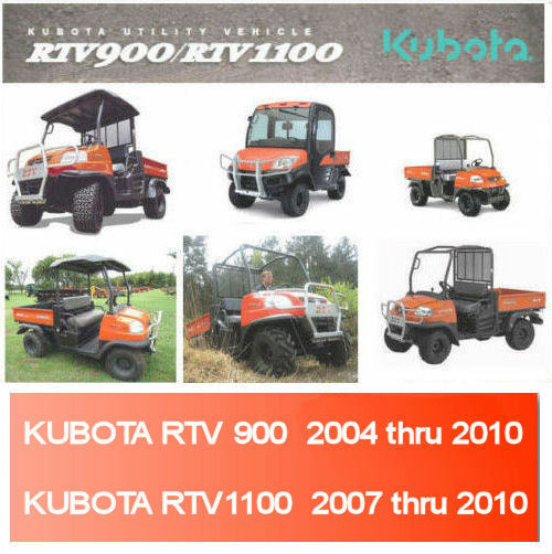 kubota rtv 900 workshop manual rtv 1100 repair service manual 2004 kubota rtv 900 workshop manual rtv 1100 repair service manual 2004 thru 2010 cd