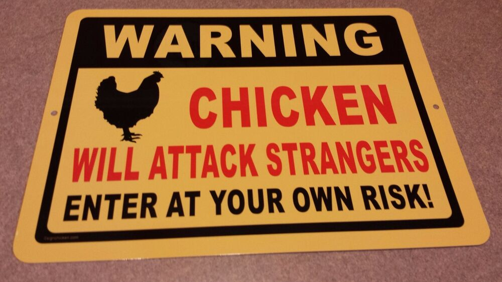 Funny Chicken Signs: CHICKENS WILL ATTACK STRANGERS / Funny Sign / Chicken Coop