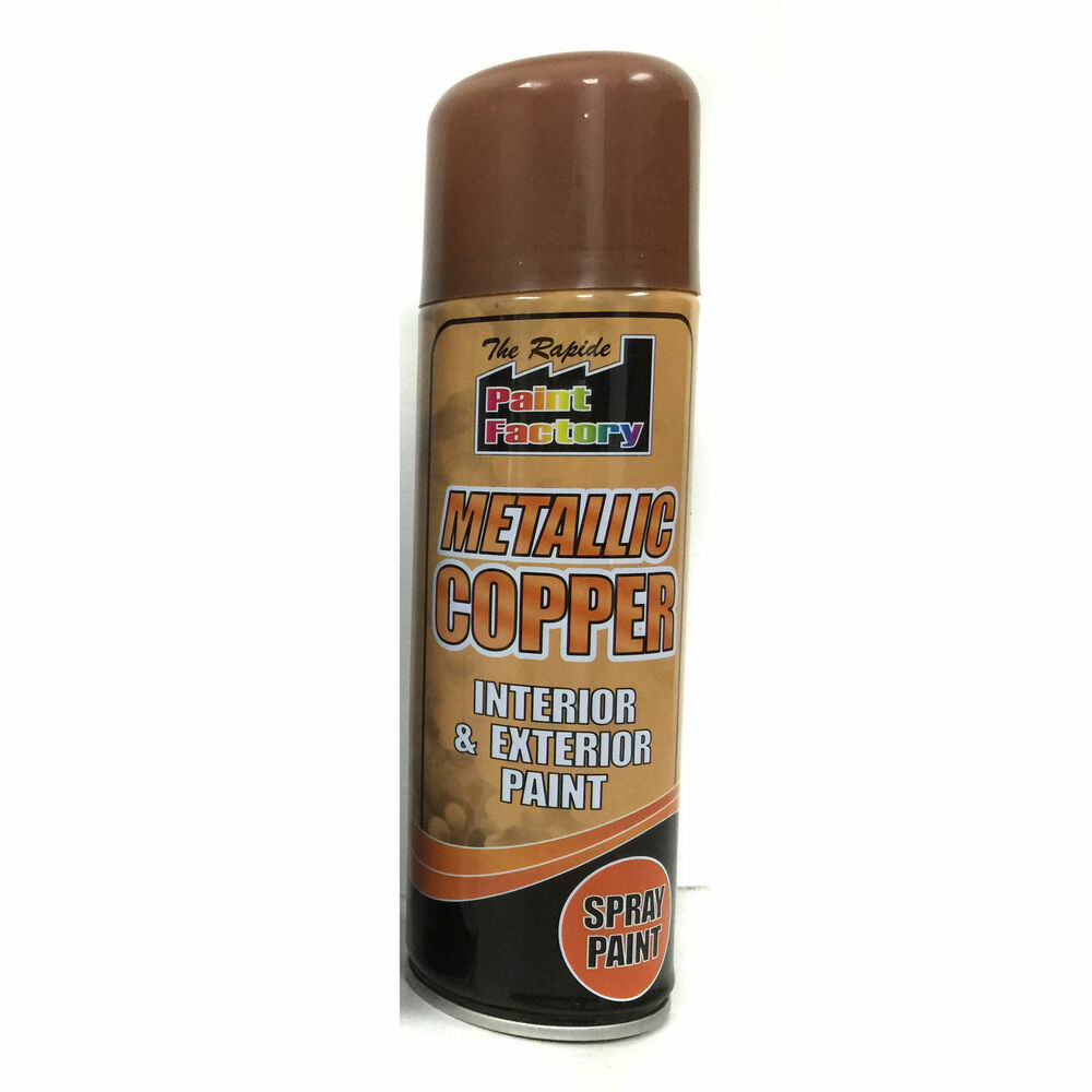 Metallic Copper Spray Paint Interior Exterior Spray Aerosol 250ml Ebay