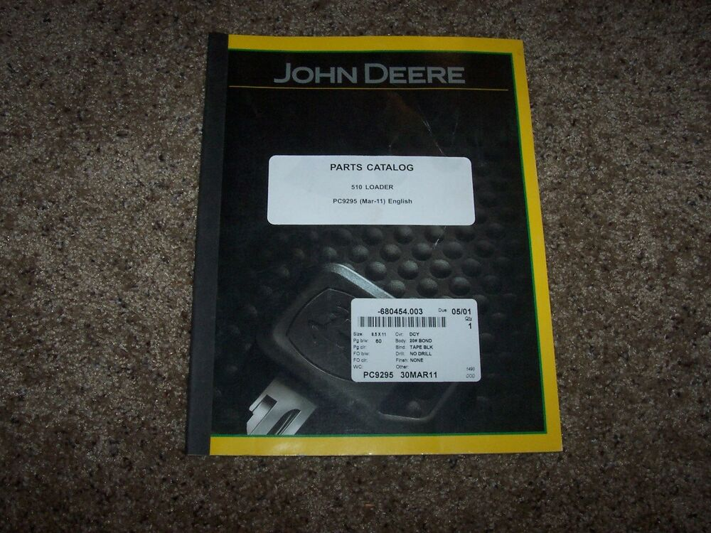 John Deere 510 Loader Parts Catalog Manual Book PC9295 | eBay
