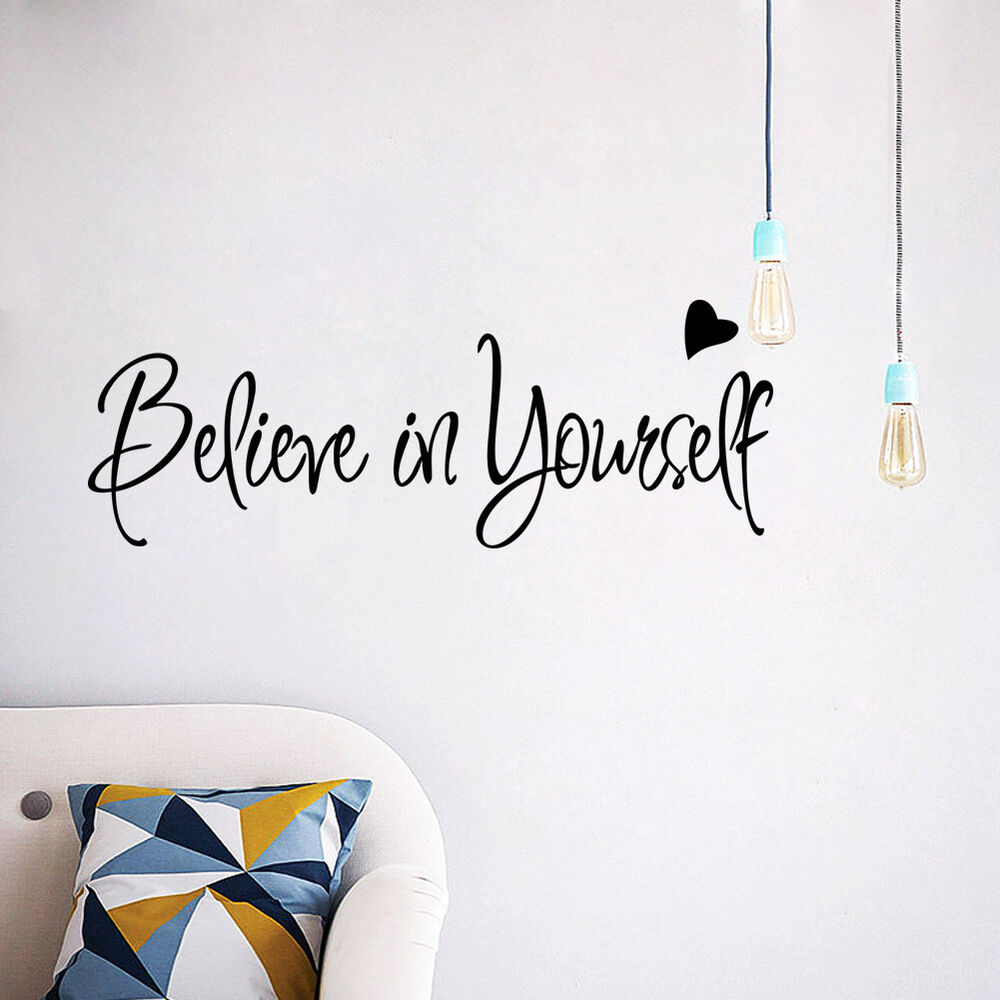 Believe In Yourself Inspirational Vinyl Wall Quotes ...