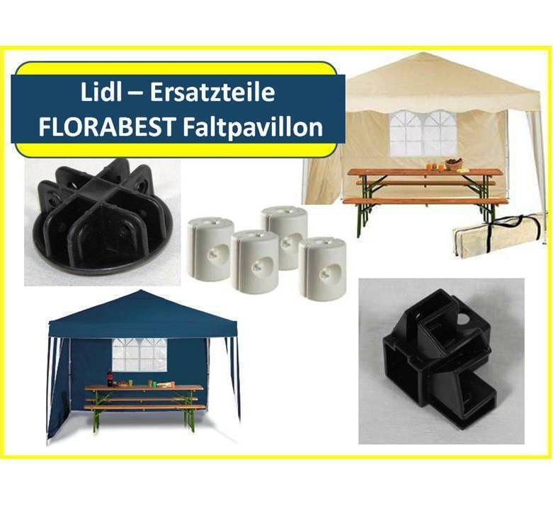 auswahl original ersatzteile florabest faltpavillon lidl. Black Bedroom Furniture Sets. Home Design Ideas
