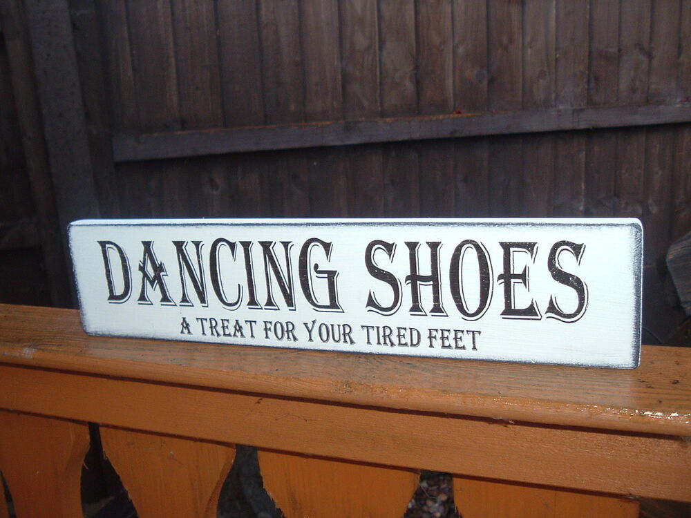 Wooden Wedding Dancing Shoes Free Standing Sign Shabby Vintage Top Table Plaque