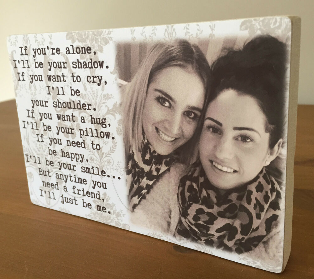 Friend Quote Plaque : Personalised quot plaque with photo best friends