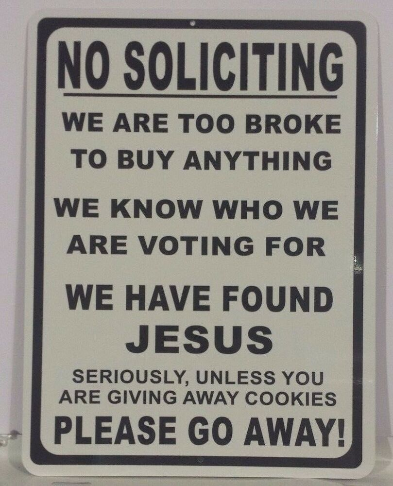 no soliciting funny sign all aluminum funny sign man