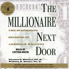The Millionaire Next Door : The Surprising Secrets of America's Wealthy by William D. Danko and Thomas J. Stanley (1998, Paperback)