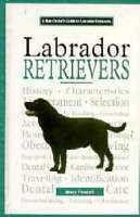 A New Owners Guide to Labrador Retrievers (JG Dog), Mary Feazell