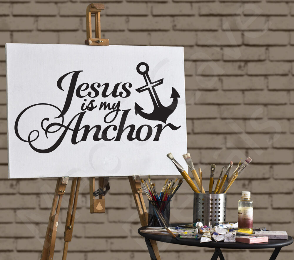 Jesus Is My Anchor Christian Vinyl Wall Decal Religious