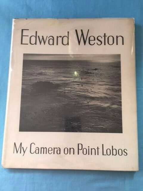 WESTON, Edward / My Camera On Point Lobos 1950 Photography 1st edition Daybook