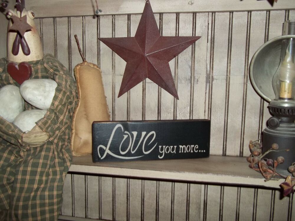 Wall Colour Inspiration: LOVE YOU MORE Wood Sign Rustic Handmade Primitive Country