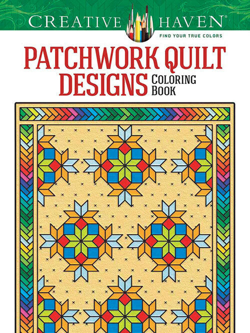 Creative haven patchwork quilt designs adult coloring book for Patchwork quilt book