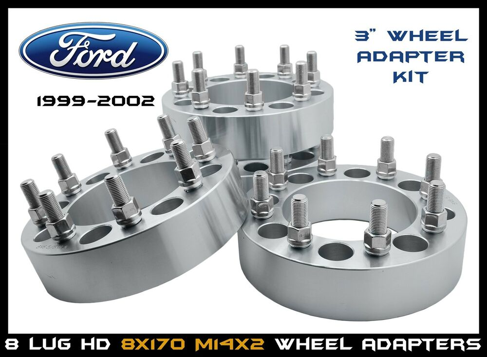 8x170 3 Wheel Spacers Wheel Adapter Ford F250 F350 Excursion 1999