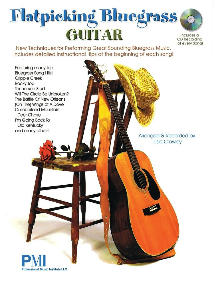 Flatpicking Bluegrass Guitar Tab Lesson Song Book Wcd 9781423497691