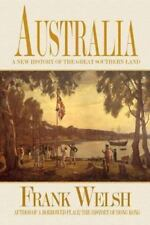Australia : A New History of the Great Southern Land-ExLibrary