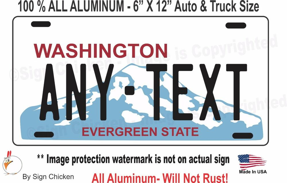 Custom Personalized License Plate Washington Wa Tag Vanity Aluminum Auto 6x12 Ebay