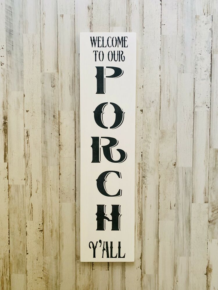 Welcome To Our Porch Y All Welcome Sign Porch Sign Southern Sign Welcome Art Ebay
