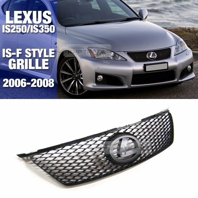 2006 Lexus Is 250 Awd For Sale: IS-F ISF Style Front Radiator Hood Grille Grill For LEXUS