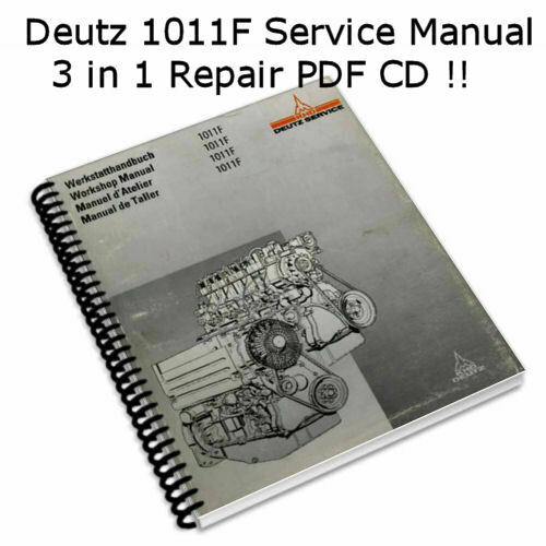 Deutz 1011f Engine Manual Tractor Truck Shop Repair Service Manual  Pdf Cd