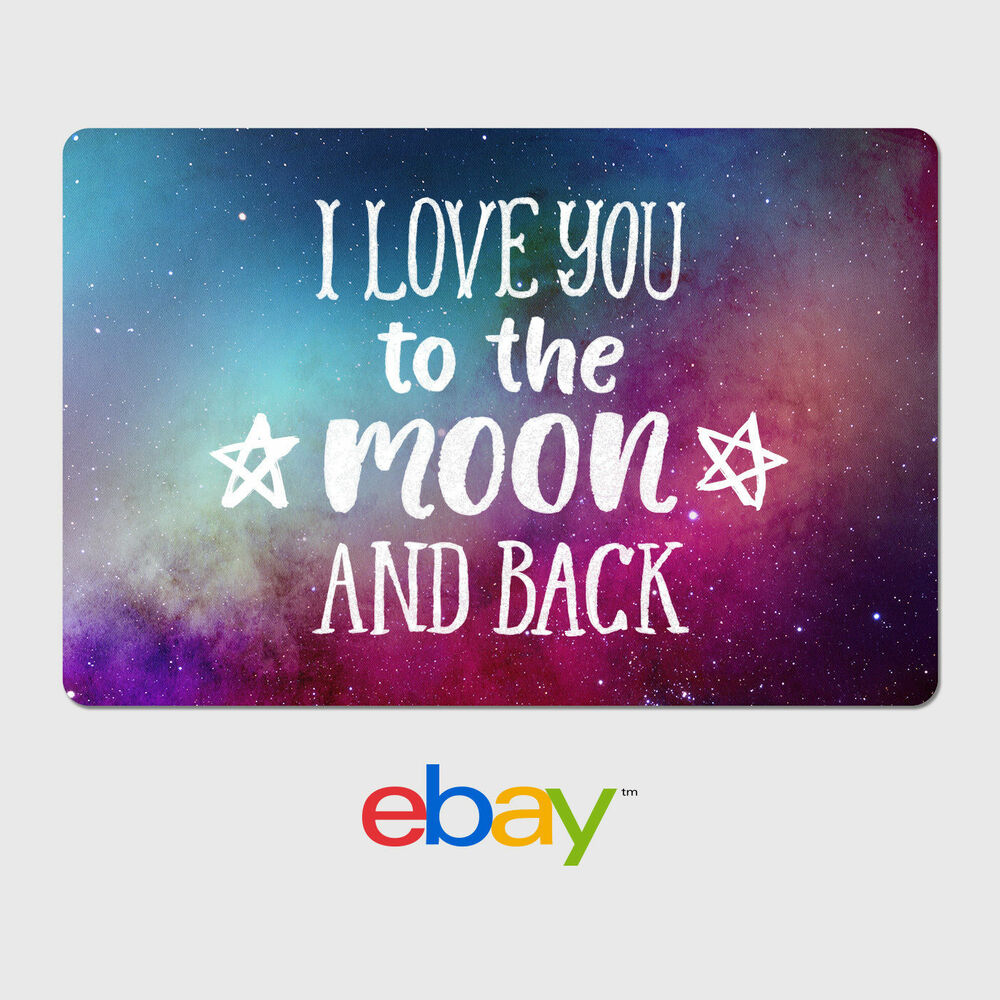 Ebay Digital Gift Card: I Love You To The Moon And Back