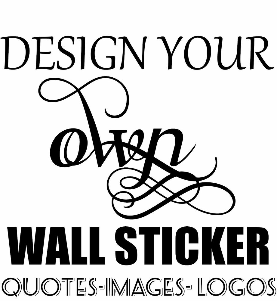Personalised wall sticker custom stickers vinyl decal for Design your own wall mural
