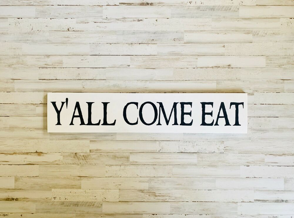 Rustic Wood Sign Y All Come Eat Hand Painted Kitchen
