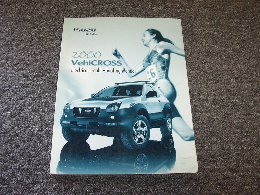 details about 2000 isuzu vehicross electrical troubleshooting wiring diagram  manual 3 5l v6