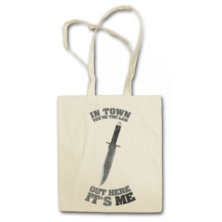 img-IN TOWN YOU'RE THE LAW SHOPPER SHOPPING BAG Rambo out here it's me Knife Quote
