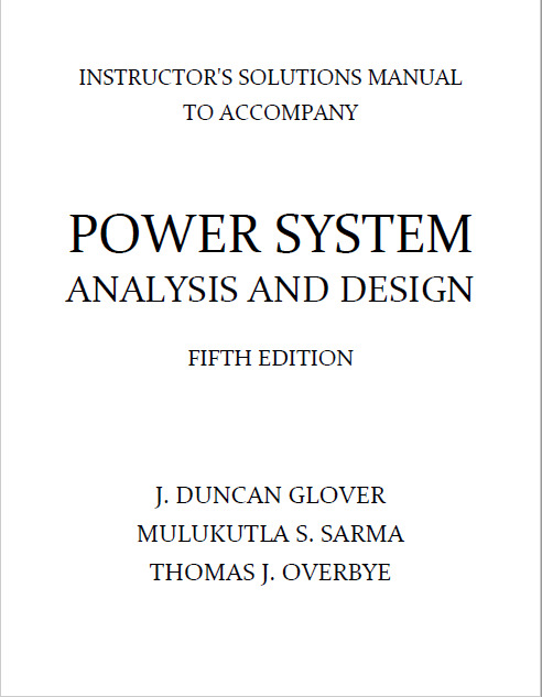 305392821 solution manual for power system analysis and design 5th.