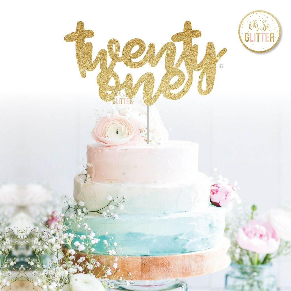 Details About Twenty One Glitter Cake Topper 21 21st Birthday Sparkle Party Rose
