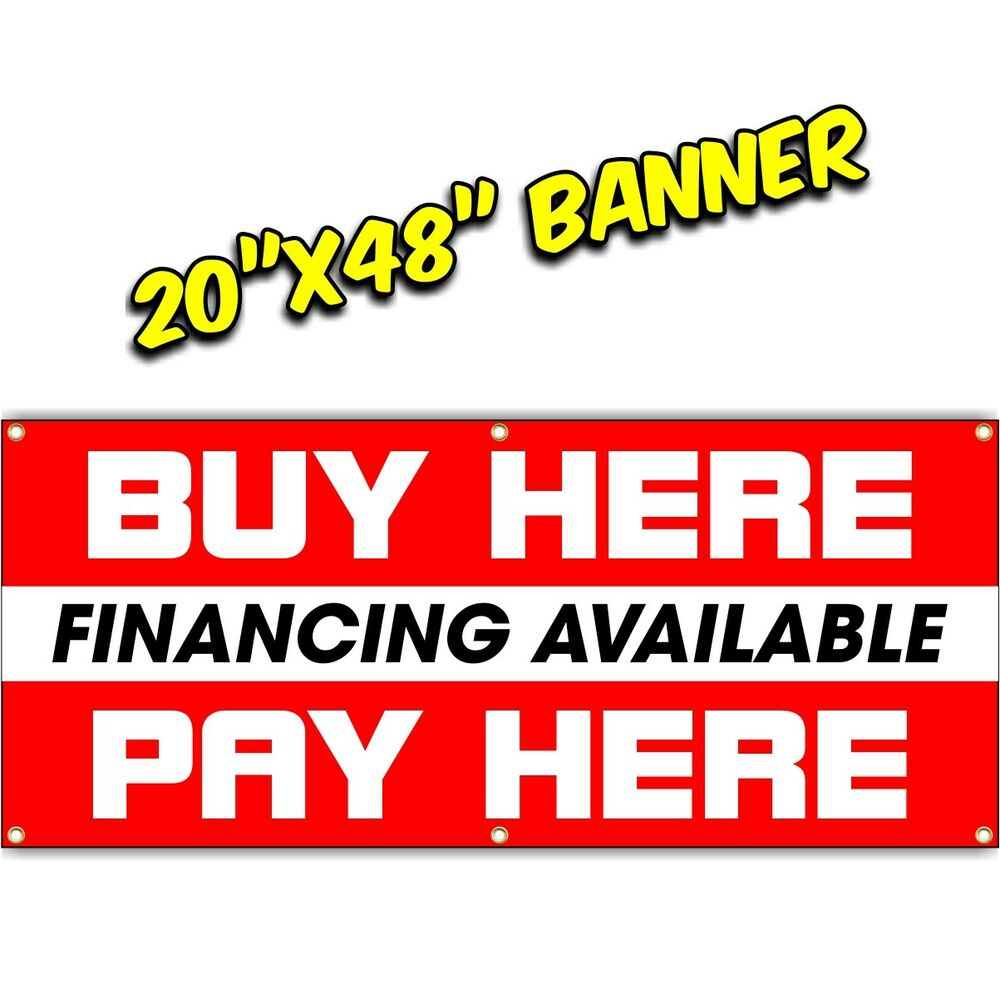 Buy Here: BUY HERE PAY HERE BANNER Financing Available Loan Now Open