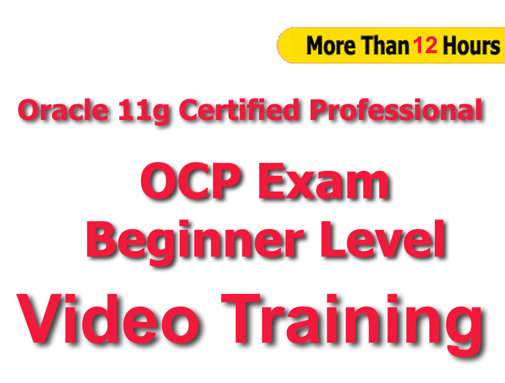 Oracle 11g Certified Professional Ocp Beginner Level Video Training