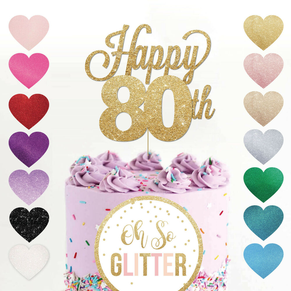 Happy 80th Birthday Cake Topper Eighty Mum Dad Sister Brother Glitter