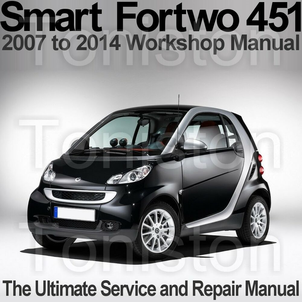 Smart Fortwo (Type 451) 2007 to 2014 Workshop, Service and Repair Manual on  CD | eBay