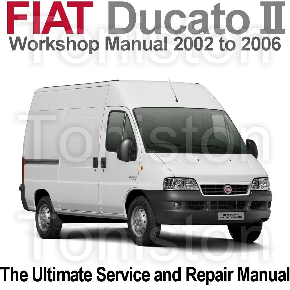 Fiat Ducato 2002 to 2006 (Type 244) Workshop, Service and Repair Manual on  CD | eBay