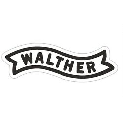 Walther Sticker Guns AMMO Firearms PISTOL Rifle R258 CHOOSE SIZE FROM DROPDOWN