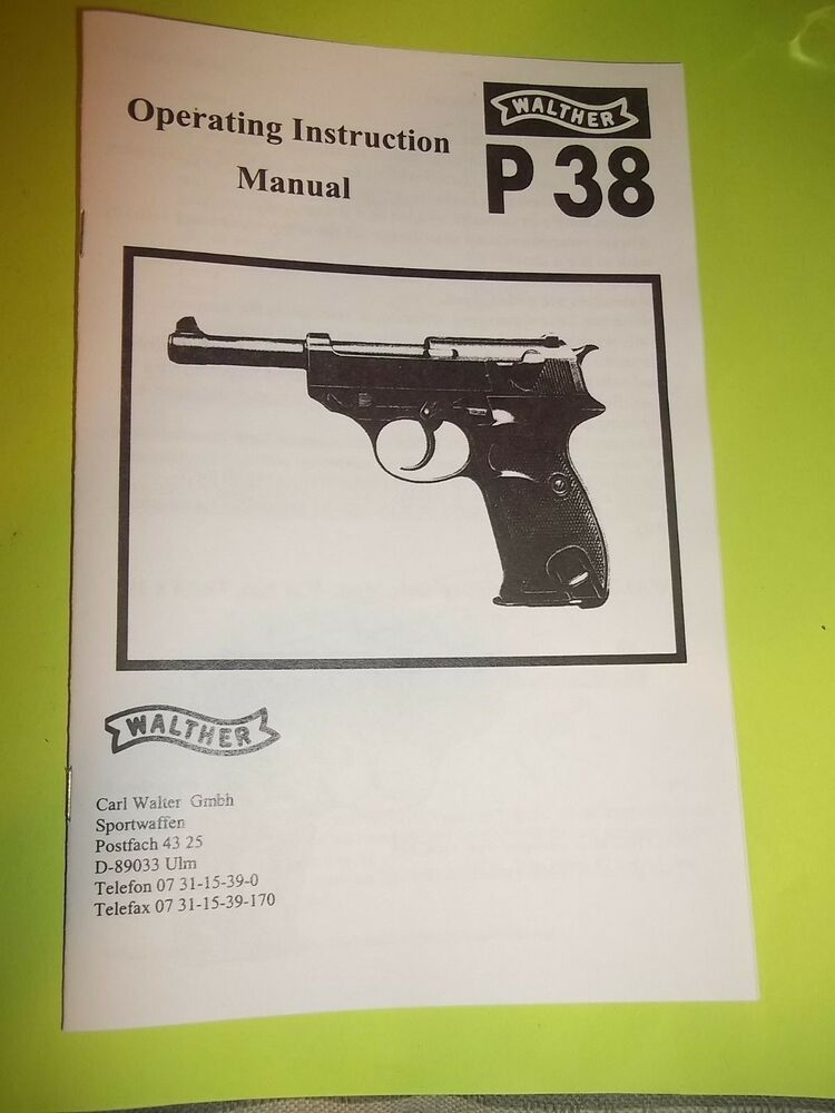 operating instruction manual walther p 38 parabellem 9mm pistol 9 rh ebay com Walther P38 Serial Number Chart Walther P1 Manual PDF
