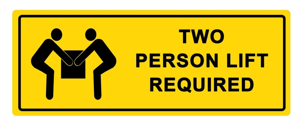 2 x - WARNING - TWO PERSON LIFT - Sign Self Adhesive Removable Vinyl  Sticker 9145242715938 | eBay