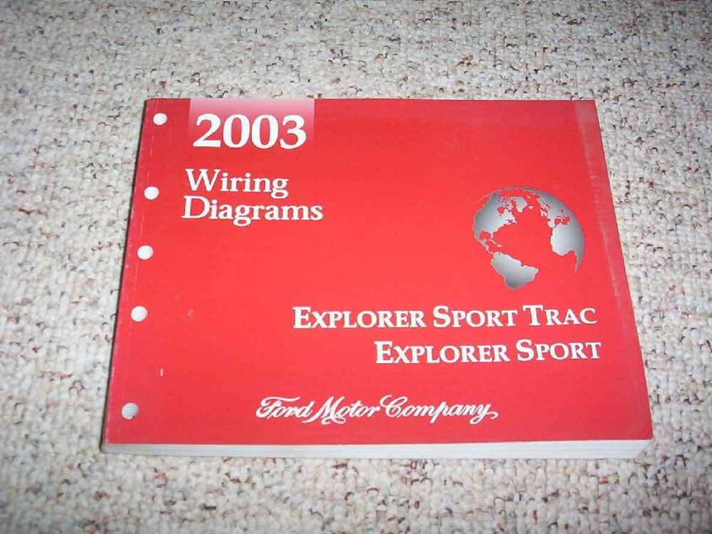2003 Ford Explorer Sport Trac Electrical Wiring Diagram Manual Xls Xlt 4 0l V6