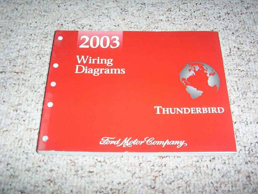 2003 Ford Thunderbird Electrical Wiring Diagram Manual 3
